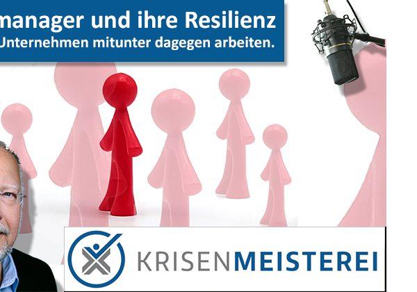 Episode 48: Krisenmanager und ihre Resilienz